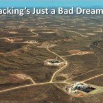 Fracking's Just a Bad Dream